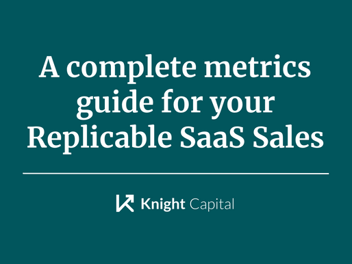 A complete metrics guide for your Replicable SaaS Sales