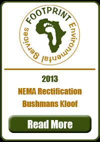 Nema Rectification, Bushmans Kloof