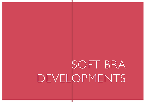 Soft Bra Developments