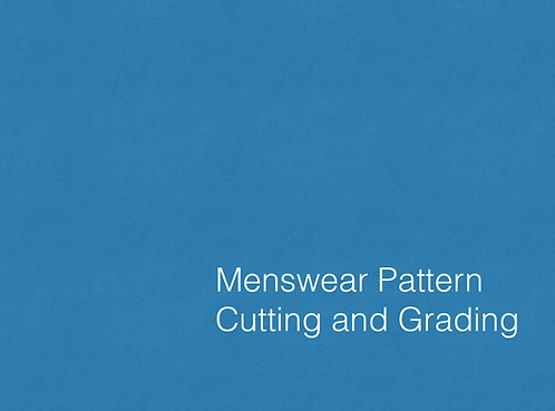 Menswear Pattern Cutting & Grading
