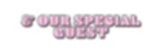 SPECIAL GUEST.png
