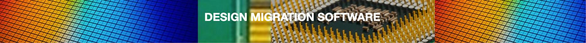 Design Migration