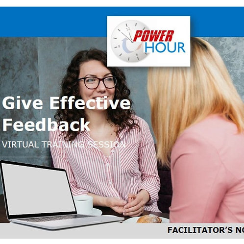 Give Effective Feedback - VIRTUAL Session