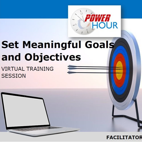 Goals and Objectives - Virtual Session (PDF Version)