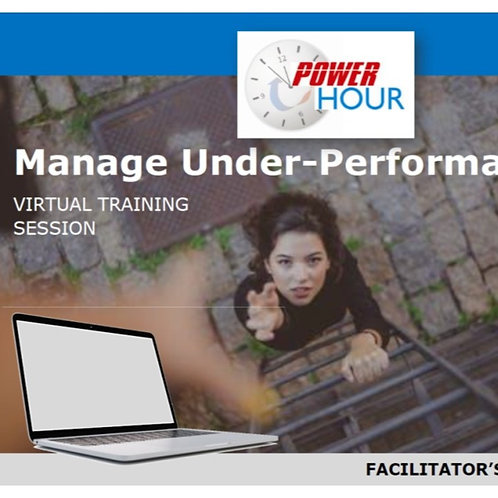 Manage Under-Performance - VIRTUAL Session