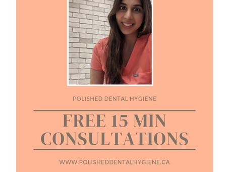 Free 15 min dental hygiene consultations