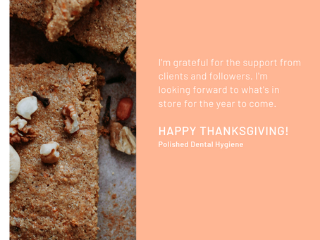 Happy Thanksgiving from Polished Dental Hygiene Vancouver