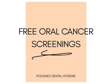 Oral cancer screening at Polished Dental Hygiene