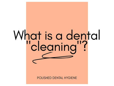 What is a Dental Cleaning?