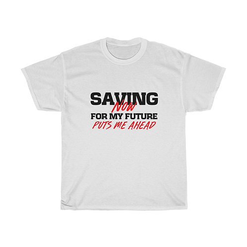 Saving for My Future Black Lettering  Unisex Tee
