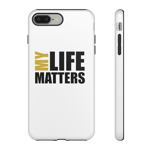 Tough Cases - My Life Matters