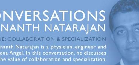 Pt. 1 Conversations with Ananth Natarajan