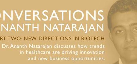 Pt. 2 Conversations with Ananth Natarajan
