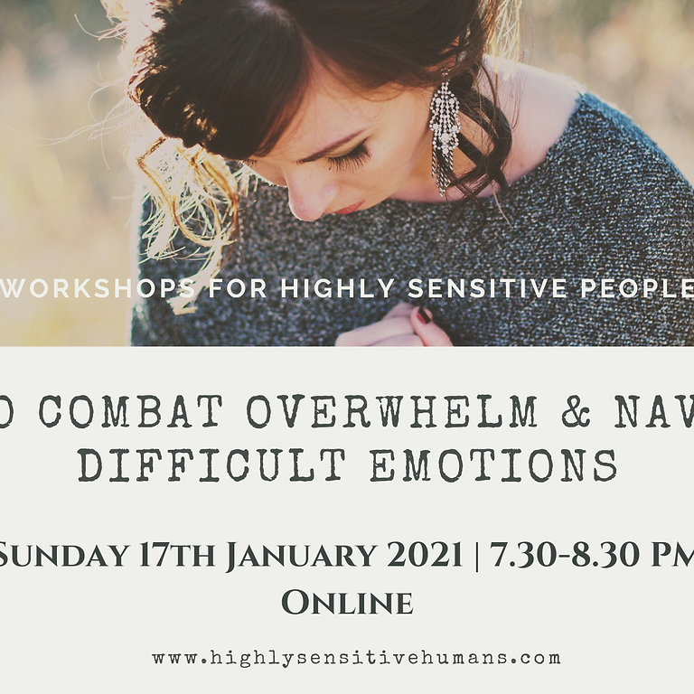 How to Combat Overwhelm & Navigate Difficult Emotions