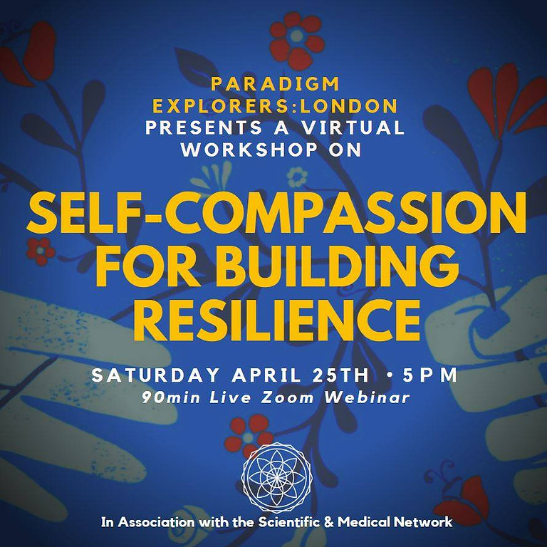 Self Compassion for Building Resilience
