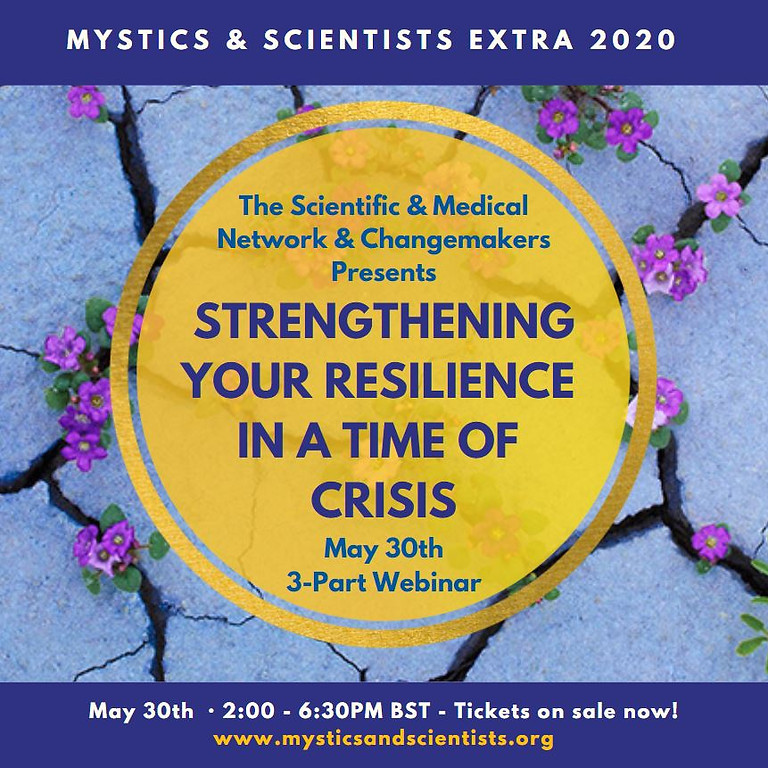 Strengthening Your Resilience in a Time of Crisis