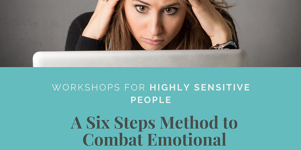 A Six Steps Method to Combat Emotional Overwhelm