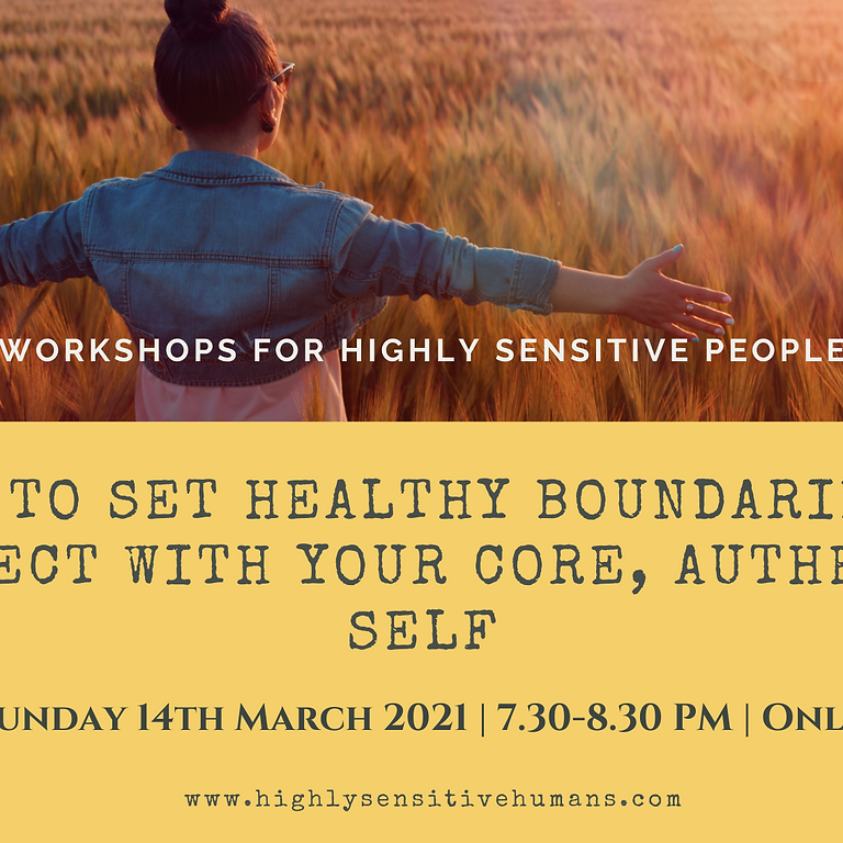 How to Set Healthy Boundaries & Connect with your Core, Authentic Self