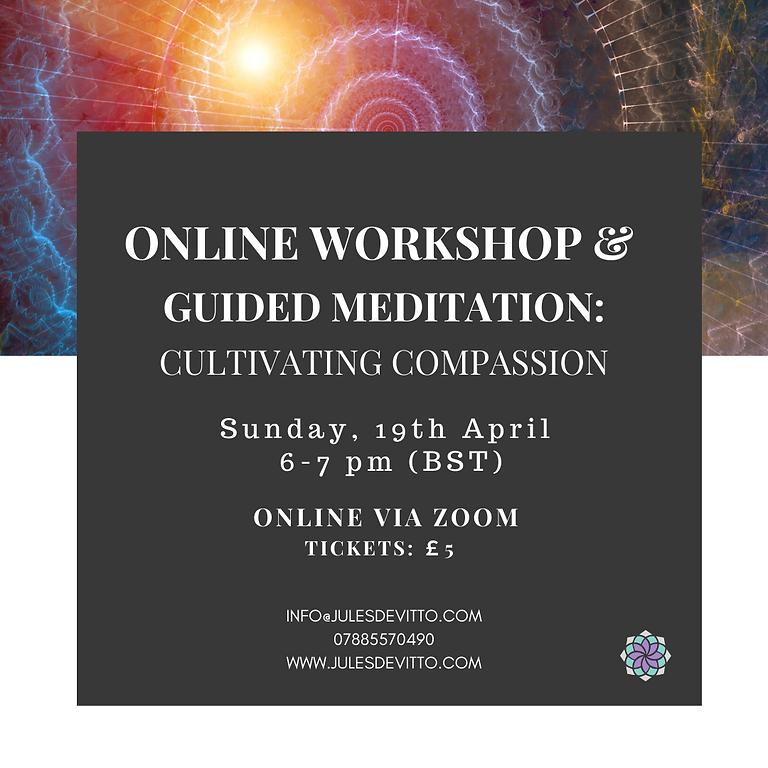 Workshop & Meditation: Cultivating Compassion