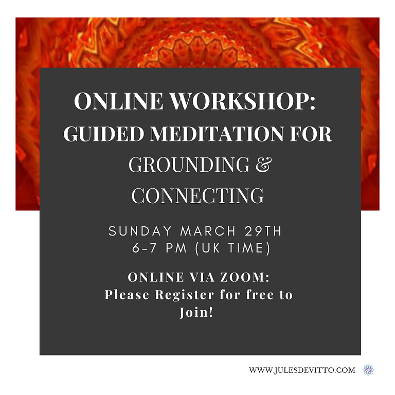 Online Guided Meditation: Grounding & Connecting