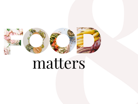Nutrition: Food Matters