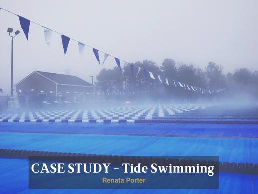 CASE STUDY - Tide Swimming