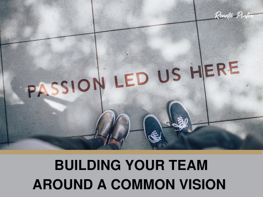 Building Your Team Around a Common Vision