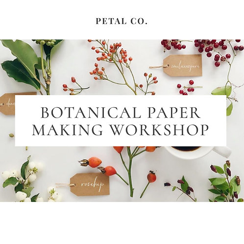 Botanical Paper Making Workshop