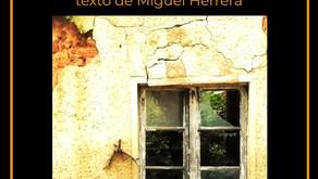 """""""Casa Fea""""  texto reflexivo de Miguel Herrera"""