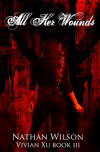All Her Wounds horror novel by author Nathan Wilson