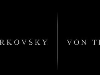 TARKOVSKY / VON TRIER - Le Maître et l'élève