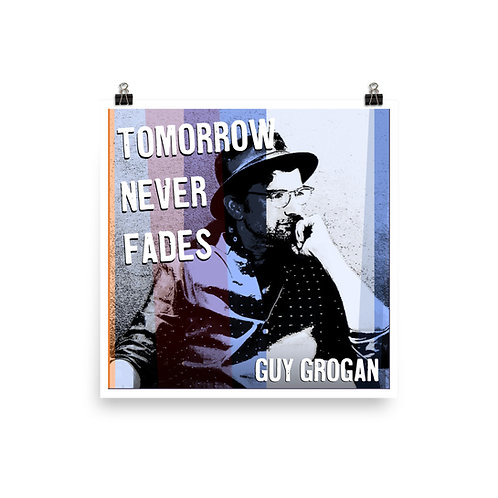 "18"" x 18"" Tomorrow Never Fades Album Cover Poster"