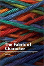 The Fabric of Character