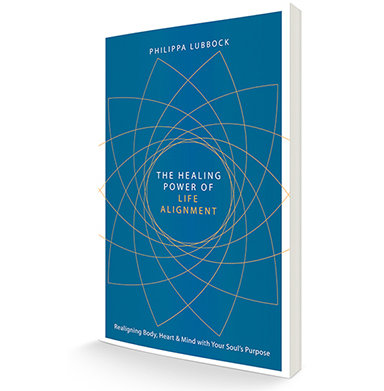 The Healing Power of Life Alignment by Philippa Lubbock