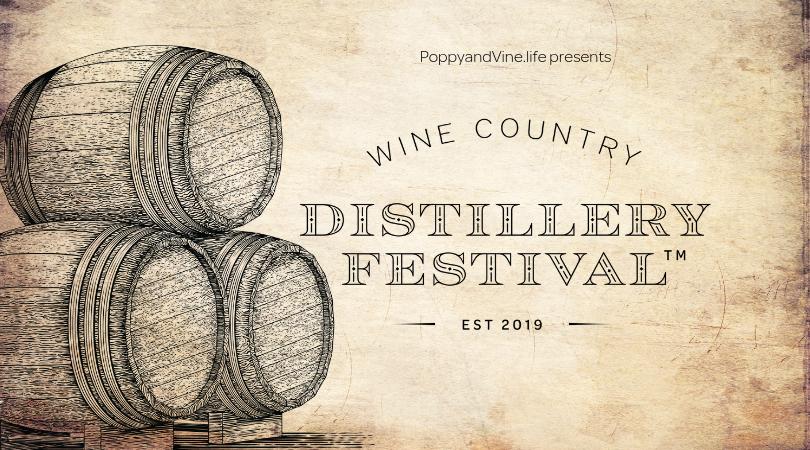 Wine Country Distillery Festival, Poppy & Vine, Distilled Spirits Festival, Distillery Festival, Sonoma County,