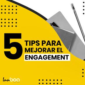 5 Tips para mejorar tu engagement