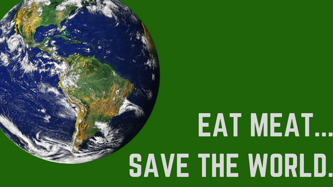 Eat Meat, Save the World.