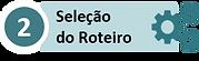 Inscrição em DA - 02 Seleção de Roteiro.