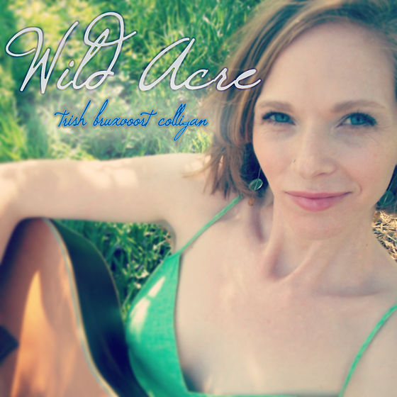 Wild Acre - Trish Bruxvoort Colligan