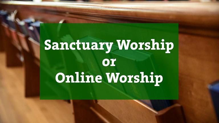 Sunday Worship: Sanctuary or Online