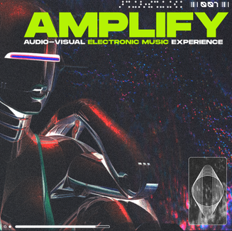 Amplify: Audio-Visual Electronic Music Experience