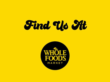 Available at Whole Foods Midwest (IL, IN, IA, MI, MN, NE, WI)