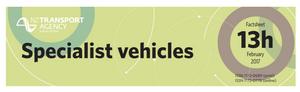 NZTA Factsheet 13h Specialist Vehicles