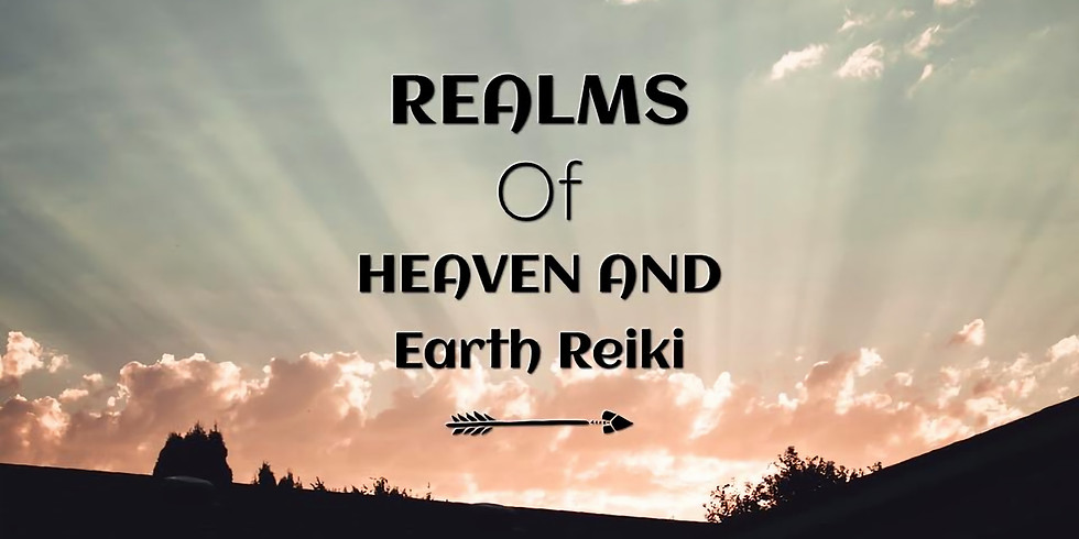 Realms of Heaven and Earth Reiki Level 2