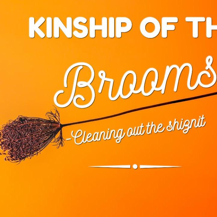 Kinship of the Brooms