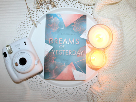 Dreams of Yesterday von L. H. Cosway