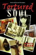 Tortured Soul revised front cover.jpg