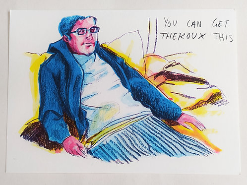 You Can Get Theroux This Postcard