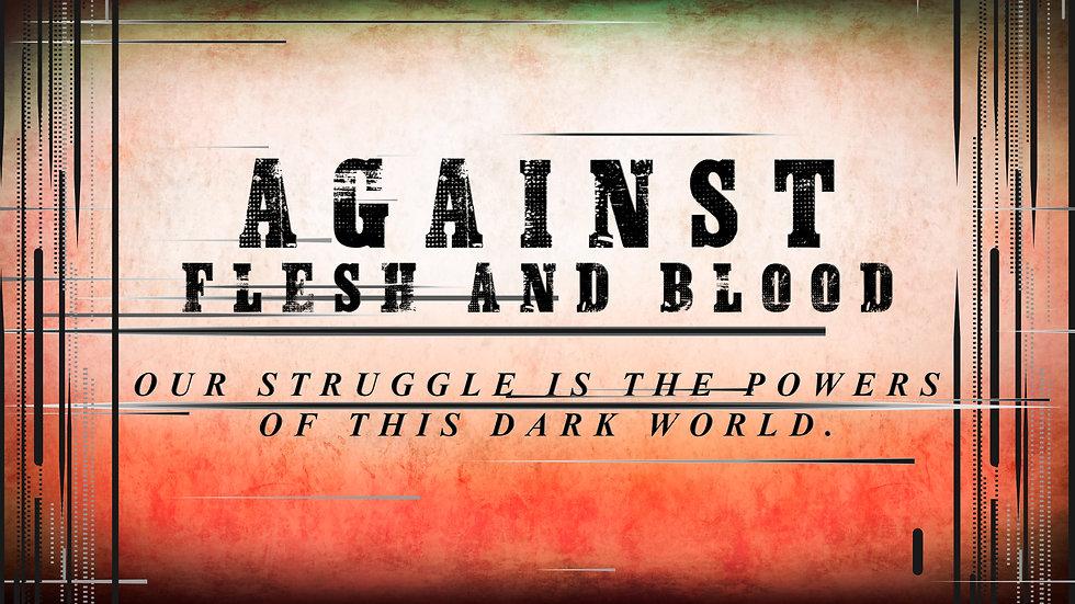 AgaisntFlesh&Blood.jpg