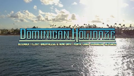 DOMINICAN HOLIDAZE AFTERMOVIE